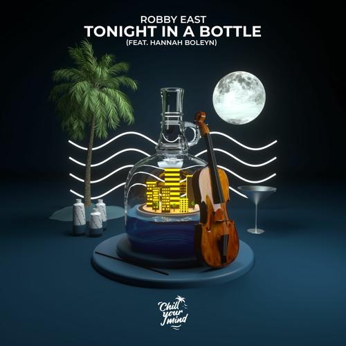 tonight in a bottle